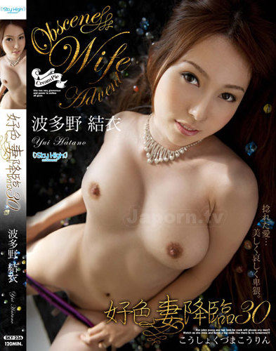 Yui Hatano - Dirty Minded Wife Advent Vol.30 *UNCENSORED