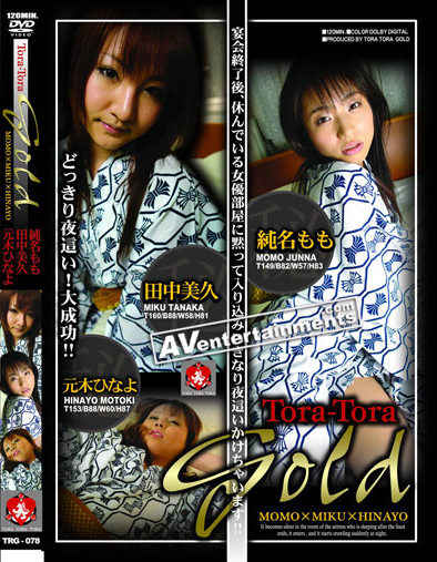 Tora Tora Gold 79 *Uncensored