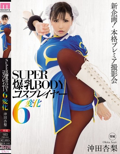 Anri Okita - SUPER BODY with Big Tits is Performing 6 Cosplay Ch