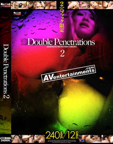 Double Penetrations 2 *Uncensored